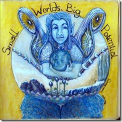 Small Worlds, Big Potential 012810